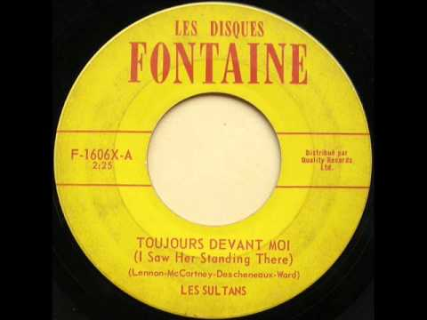 Les Sultans  Toujours devant moi I Saw Her Standing There 1964