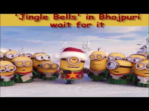 Jingle Bells Indian Bhojpuri ||Minions||