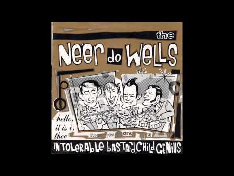 The Ne'er do Wells - Johnny Wobble