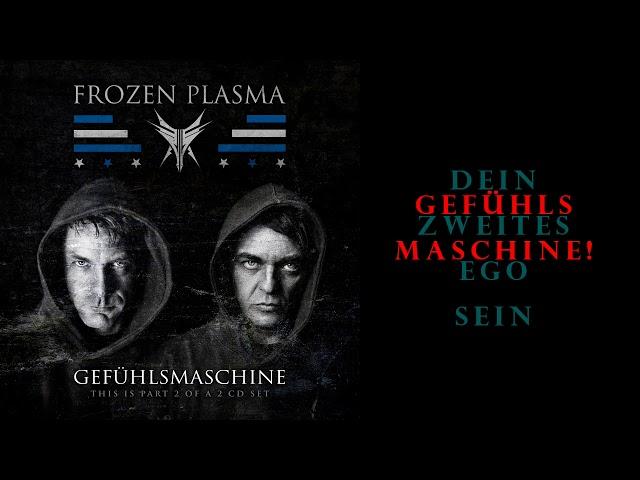 Frozen Plasma - Gefühlsmaschine Single - Lyric Video