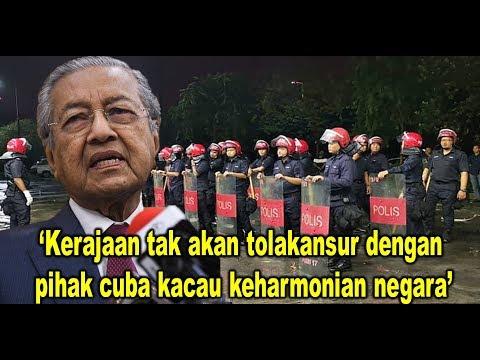 Tun Dr Mahathir Mohamad: 'Kerajaan tak akan tolakansur dengan  pihak cuba kacau keharmonian negara'