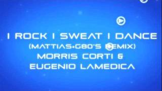I Rock I Sweat I Dance (Mattias + G80