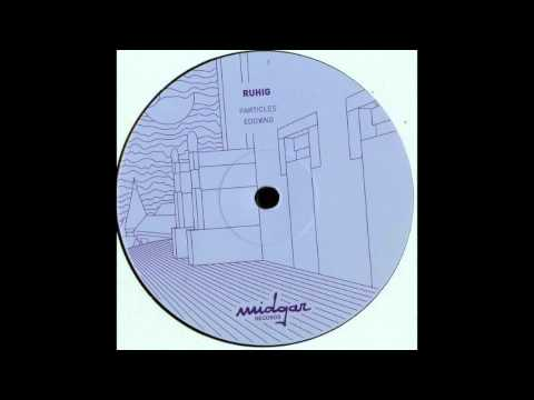 Ruhig - Particles (A1)