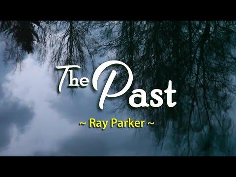 The Past - Ray Parker (KARAOKE)