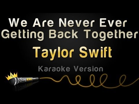 Taylor Swift - We Are Never Ever Getting...