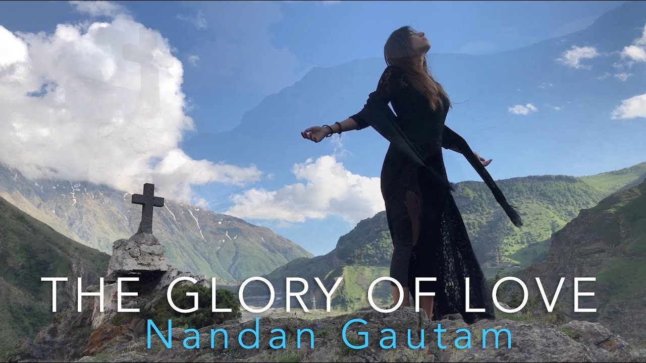 Nandan Gautam - The Glory of Love (feat. Ilia Maisuradze)