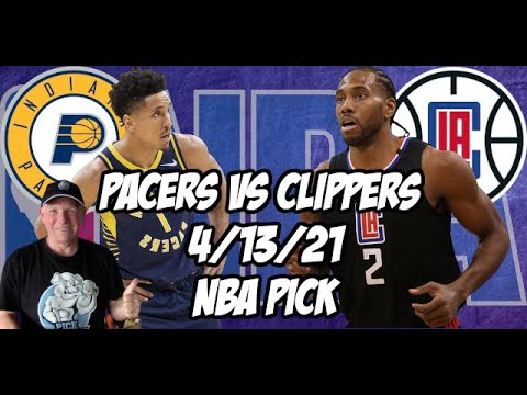 Indiana Pacers vs Los Angeles Clippers 4/13/21 Free NBA Pick and Prediction NBA Betting Tips