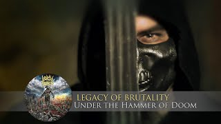 LEGACY OF BRUTALITY - Under the Hammer of Doom [OFFICIAL VIDEO]