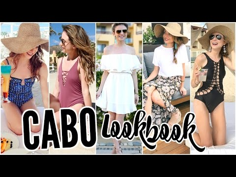 Cabo Fashion Lookbook | Travel Outfit Ideas 2017