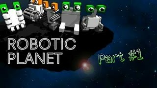 Robotic planet | RTS | стратегия | часть #1.