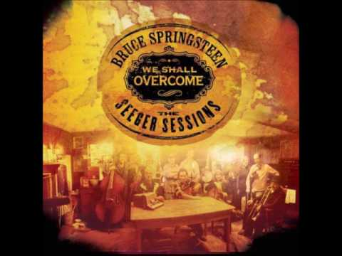 Bruce Springsteen-We Shall Overcome