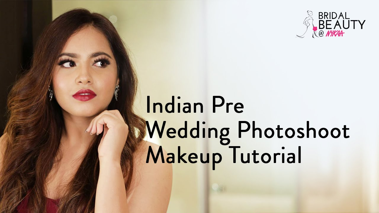 indian pre wedding photoshoot makeup tutorial ft. aayushi bangur | nykaa