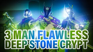 3 MAN FLAWLESS DEEP STONE CRYPT - Destiny 2 Beyond Light - w/ Chevy and Frank