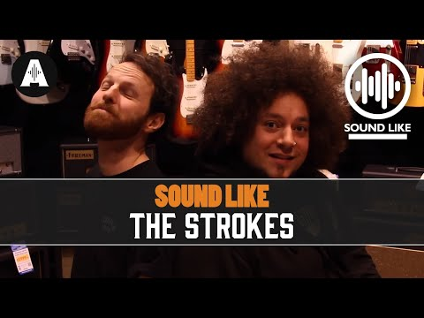 Sound Like The Strokes - Without Busting The Bank