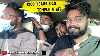 1200 YEARS OLD TEMPLE VISIT | Amdavadi Man Ni Duniya | Amdavadi Man VLOG