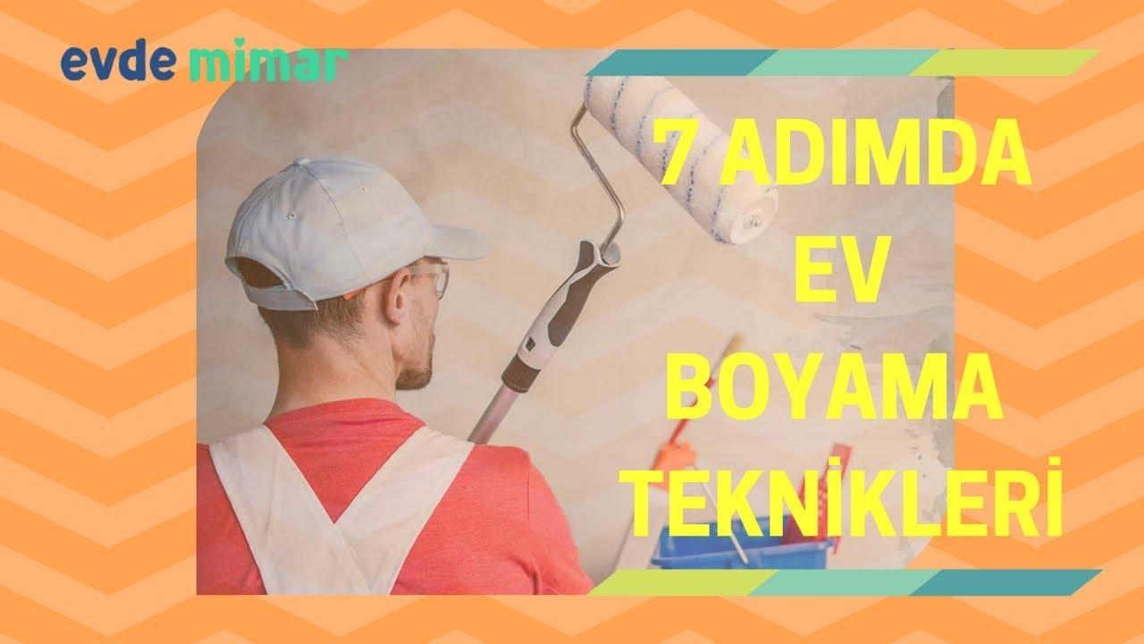 7 Adımda Ev Boyama Teknikleri Ve önerileri Youtube