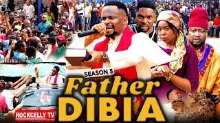 FATHER DIBIA SEASON 5 New Movie  2019 NOLLYWOOD MOVIES