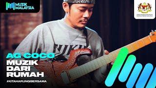 AG COCO - #MuzikDariRumah Showcase
