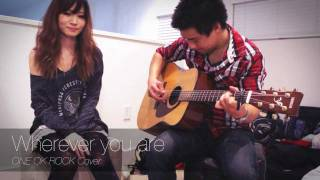 ONE OK ROCK - Wherever you are (Cover) thumbnail
