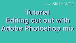 Tutorial How To Editing Cut Out With Adobe Photoshop Mix #tutorial1