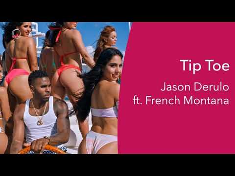 Jason Derulo - Tip Toe feat. French Montana [MP3 Free Download]