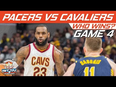 Cleveland Cavaliers vs Indiana Pacers | Game 4 | Who will win ? | Hoops N Brews