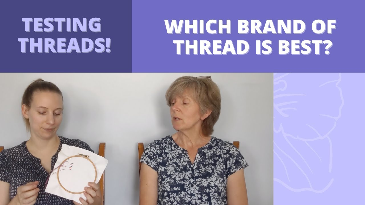 Video: Which embroidery floss is best?