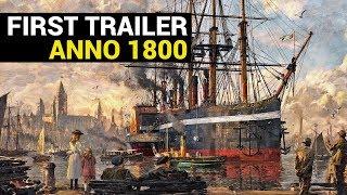Anno 1800: First Trailer
