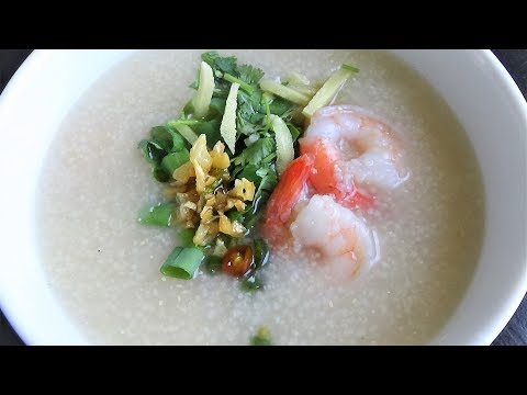 Easy Brown Rice Porridge With Shrimp (Congee) - ข้าวต้มกุ้ง