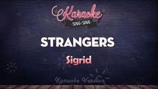 Sigrid - Strangers (Karaoke Version)
