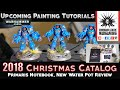 Warhammer 40K christmas catalog, Primaris Notebook, Water pot Upcoming painting tuts 8th Edition