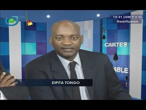 Cartes sur Table - (CAMEROUN # AMNESTY INTERNATIONAL) - Mardi 25 Juillet 2017 - DIPITA TONGO