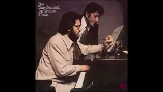 Tony Bennett & Bill Evans - We