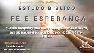 Estudo Bíblico - Fé e esperança - Romanos 15.13