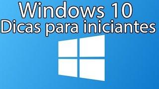Windows 10 Dicas para iniciantes - Guia Básico #01