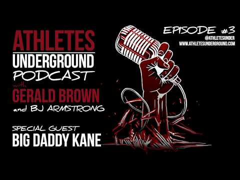A|U Podcast with Gerald Brown & BJ Armstrong - EP3 - Big Daddy Kane