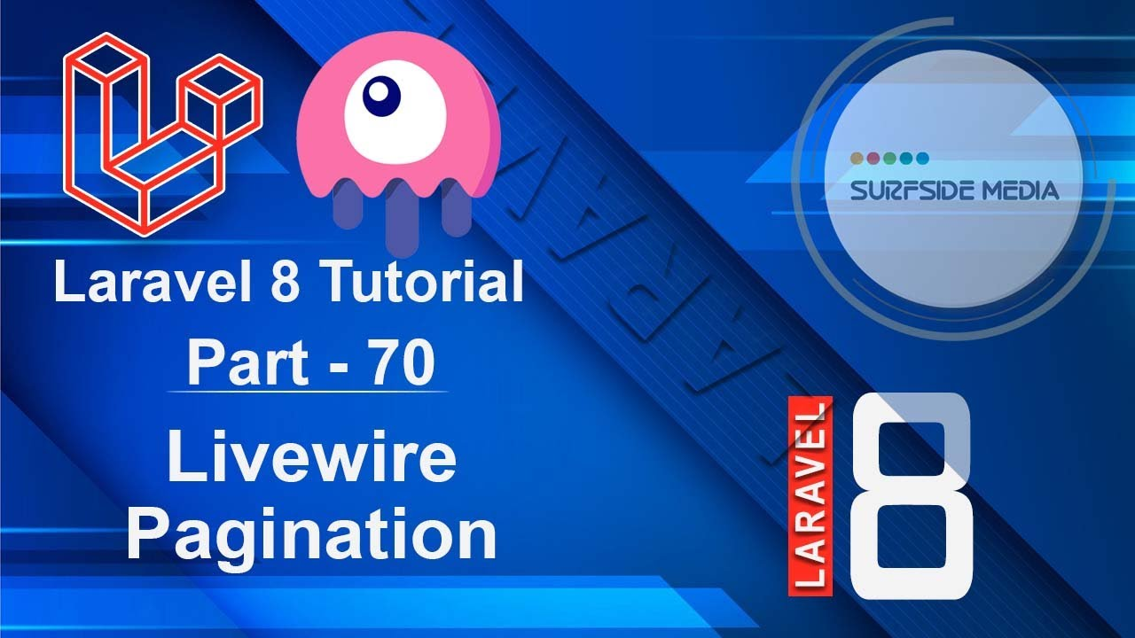 Laravel 8 Tutorial - Livewire Pagination