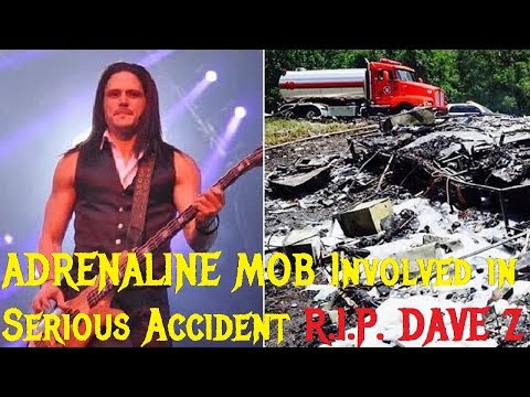 ADRENALINE MOB Involved in Serious Accident: R.I.P.  DAVE Z