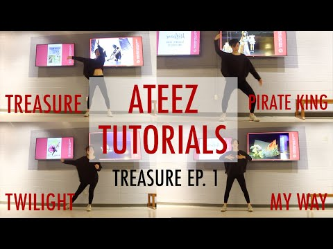 [MIRRORED TUTORIAL] ATEEZ - Treasure, Pirate King, Twilight, My Way [ALL EP 1: ALL TO ZERO DANCES]