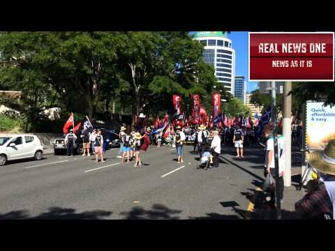 Real News One Labour Day 2014 Brisbane Footage