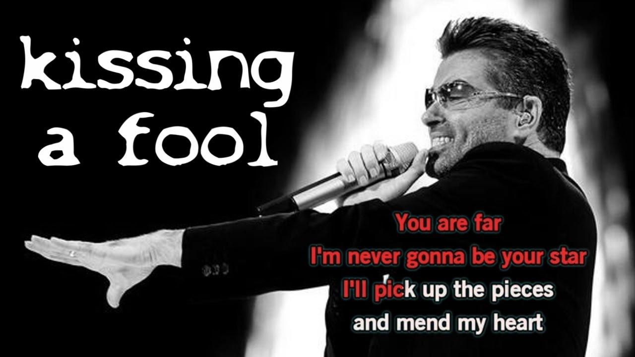 George Michael - Kissing A Fool Lyrics | MetroLyrics