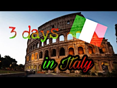 3 Days in Italy