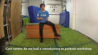 Jasmine Care Corner visits Free Runner Lodge  2019  | Parkour Singapore | A2 Parkour