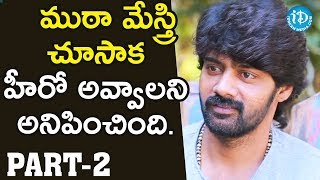 Actor Naveen Chandra Exclusive Interview Part #2 || Talking Movies With iDream