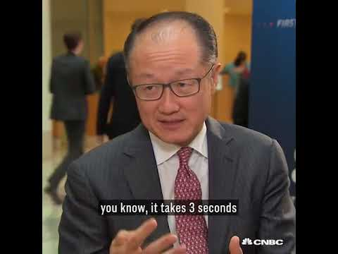 World Bank President Jim Yong Kim - Everyone is Excited about Blockchain Technology