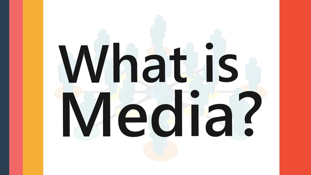 What is Media   Definition Meaning Explained   Media ...
