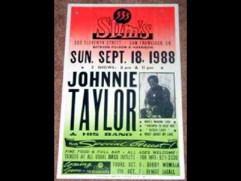 Johnnie Taylor- Something is going  wrong.