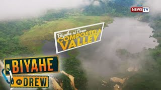 Biyahe ni Drew: Experiencing the beauty of Compostela Valley (Full episode)