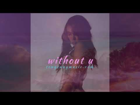 Chill | Reminiscent | Emotional | Tinashe/Kiana Lede type Beat (Without U)