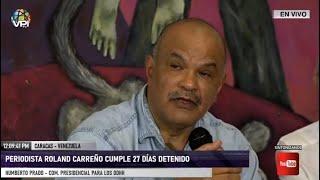 En Vivo - Roland Carreño cumple 27 días detenido